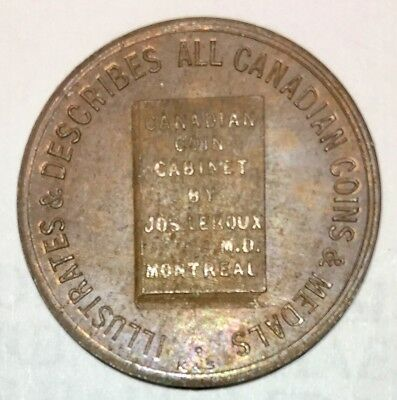 Canadian Coin Cabinet By Jos Leroux M D Montreal Token