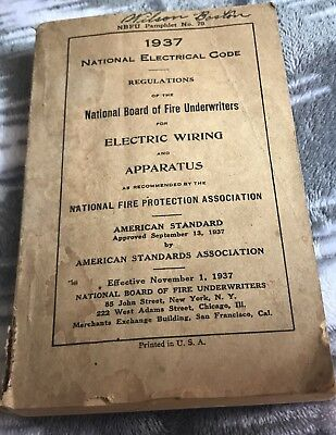1937 National Electrical Code Wiring & Apparatus Rules & Regulations Book