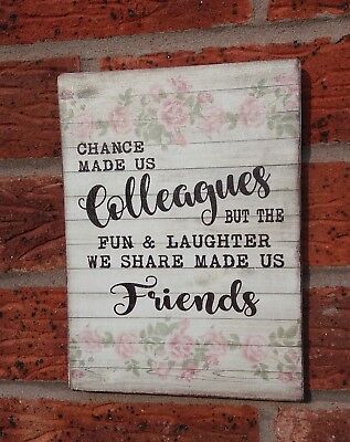 chance made us colleagues bitching friends shabby vintage chic hanging heart