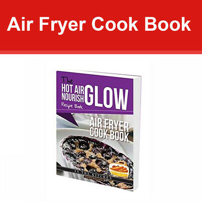 Air Frying Nourish Glow Recipe - Air Fryer Cook Book by Allision waggoner NEW