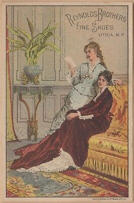 Victorian Trade Card-Reynolds Brothers Fine Shoes-Utica, NY-Two Dressy Ladies