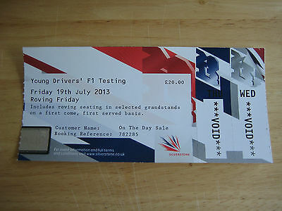 Formula 1 Young Drivers F1 Testing  Friday Ticket Silverstone 19Th July 13 Vgc