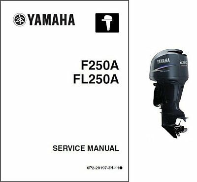 Yamaha 250 Hp 4-Stroke ( F250 / FL250 ) Outboards Service Manual on a CD