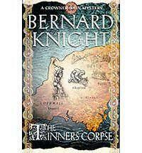 The Tinner's Corpse by Bernard Knight (Paperback, 2001)