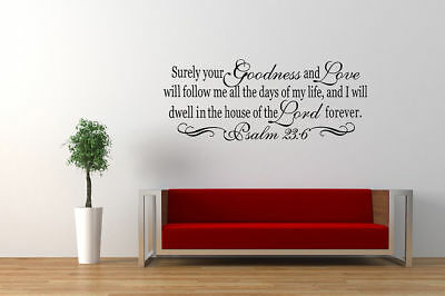 Psalm 23:6 Bible Verse Vinyl Wall Stickers Decals Scripture Quote Word Art Decor
