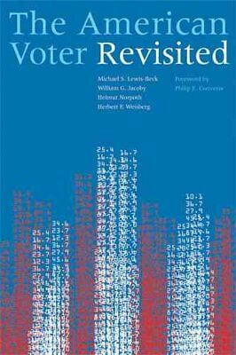 The American Voter Revisited by Michael S. Lewis-Beck 9780472050406
