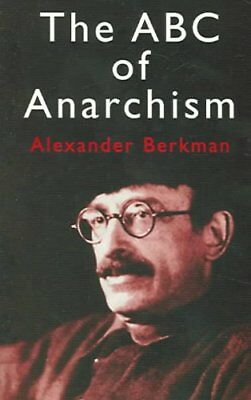 The ABC of Anarchism by Alexander Berkman 9780486433691 (Paperback, 2005)