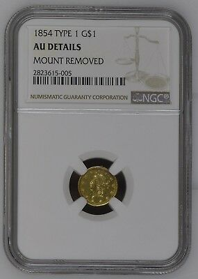 1854 Type 1 One Dollar Liberty Gold Coin NGC AU Details Mount Removed #V#