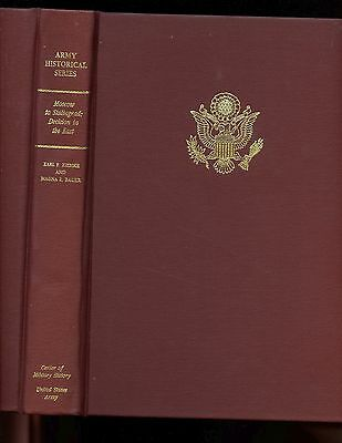 MOSCOW TO STALINGRAD - Decision in the East, Ziemke & Bauer, 1st GPO,  HB VG