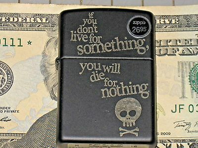 A NEW ZIPPO USA Lighter If You Don't Live for Something You Will Die for Nothing