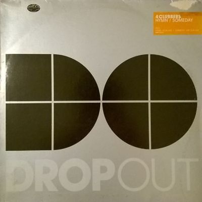 """12"""": 4 Clubbers - Hymn / Someday - Dropout - DROP 0333-6"""
