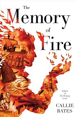 The Memory of Fire by Callie Bates 9780399177415 (Hardback, 2018)