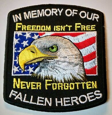 In Memory Of Fallen Heroes Never Forgotten Eagle Embroidered Biker Patch