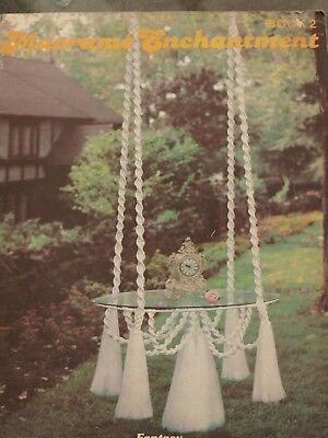 Macrame Enchantment Pattern Book 2 #SP-2 Hanging Table, Fountain, Plant Hanger
