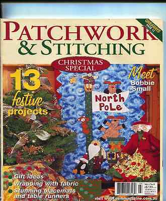 PATCHWORK & STITCHING - CHRISTMAS SPECIAL MAGAZINE Vol 4 No 8