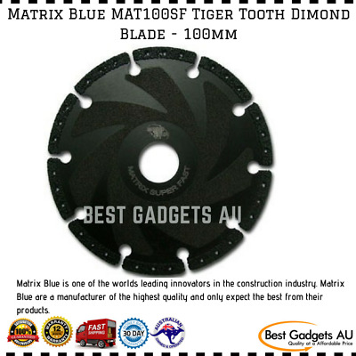 Matrix Blue MAT100SF Tiger Tooth Dimond Blade 100mm Amazing Blade High Quality