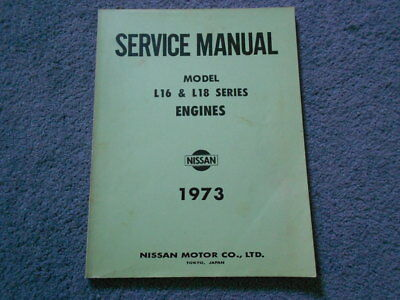 1973 DATSUN L16 & L18 SERIES ENGINES FACTORY SERVICE MANUAL 4-Cylinder OEM