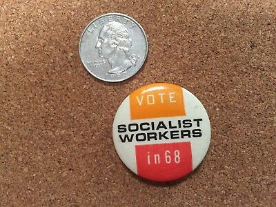 1968 VOTE SOCIALIST WORKERS and SOCIALIST LABOR PARTY Pinback Button
