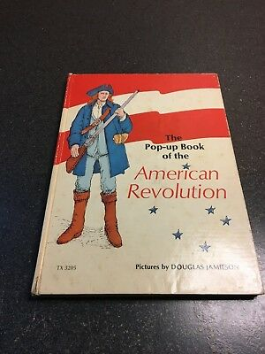 The Pop-Up Book of the American Revolution by Douglas Jamieson