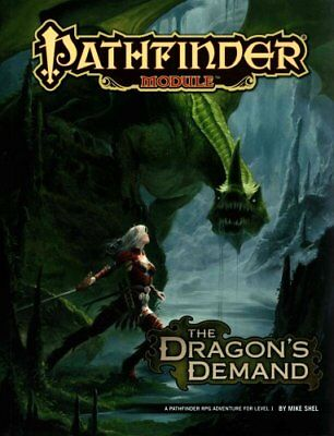 Pathfinder Module: The Dragon's Demand by Mike Shel 9781601255273