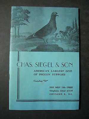 CHAS. SIEGEL & SON America's Largest Line of Pigeon Supplies  Catalog D 1940s