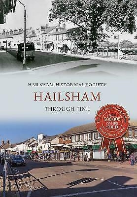 Hailsham Through Time - 9781445637662