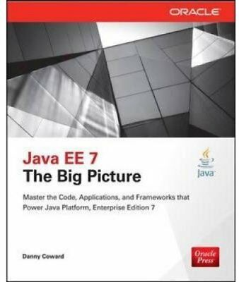 Java EE 7: The Big Picture by Danny Coward 9780071837347 (Paperback, 2014)