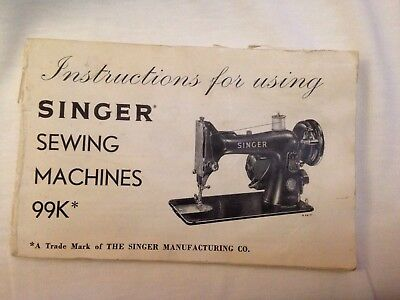 SINGER SEWING MACHINES 99k* INSTRUCTION Book