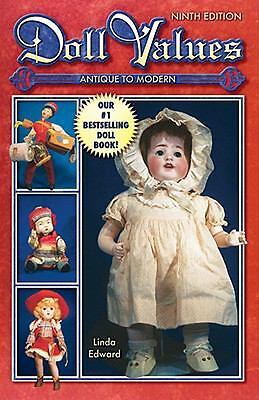 Doll Values Antique to Modern-ExLibrary