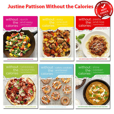 Justine Pattison Without the Calories Recipes books Slow Cooker Quick and Easy