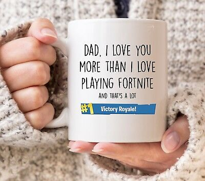 Dad I Love You More Than I Love Playing Fortnite Gaming Fathers Day Gift Mug
