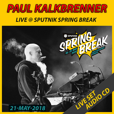 Paul Kalkbrenner - Live @ Sputnik Spring Break - 21-MAY-2018 [AUDIO CD]