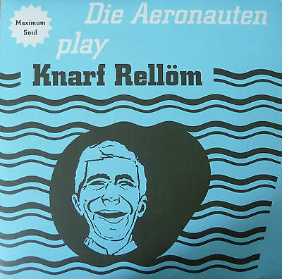 Die Aeronauten play Knarf Rellöm (Single) 1995
