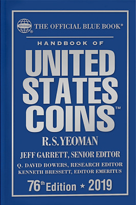 2019 Blue Book, Handbook of U.S. Coins Hardbound, 76th Ed. NOW SHIPPING!