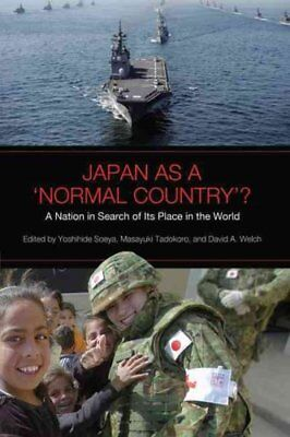 Japan as a 'Normal Country'? A Nation in Search of Its Place in... 9781442611405