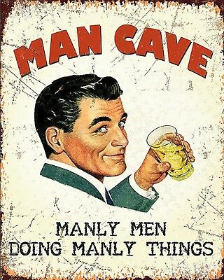 """10 x 8"""" MAN CAVE MANLY MEN DOING MAN THINGS ALE BEER LAGER METAL PLAQUE SIGN 574"""