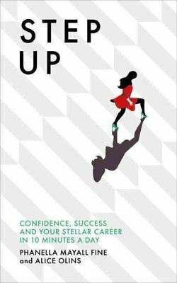 Step Up Confidence, success and your stellar career in 10 minut... 9781785040528