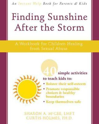 Finding Sunshine After the Storm by Mcgee S 9781572246348 (Paperback, 2008)