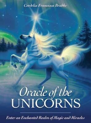 Oracle of the Unicorns A Realm of Magic, Miracles & Enchantment 9781925538069