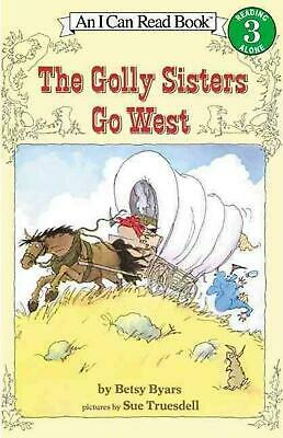 The Golly Sisters Go West by Betsy Cromer Byars (English) Paperback Book Free Sh