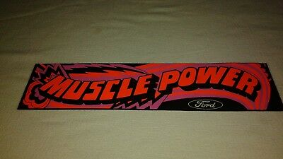 "Ford ""Muscle Power"" Dealership Promotional Adhesive Bumper Sticker."