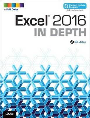 Excel 2016 In Depth (includes Content Update Program) by Jelen, Bill