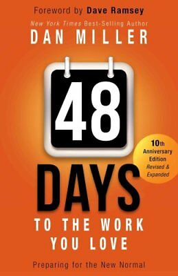 48 Days to the Work You Love Preparing for the New Normal 9781433685927