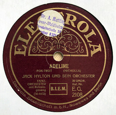 Jack Hylton Orch. - ADELINE (Fox) / Dancing With Tears In My Eyes - 1930