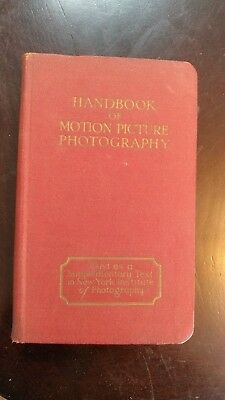 1927  HardBack Book  HANDBOOK OF MOTION PICTURE PHOTOGRAPHY Herbert C McKay