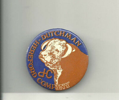 Vintage Dutchman Hereford Company Ranch Cattle Angus Steers Cow Pinback Button