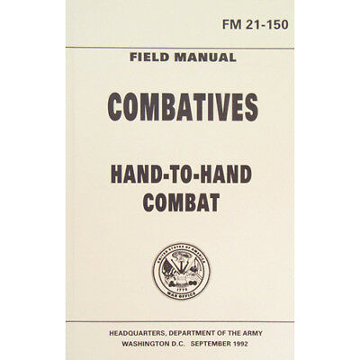 Army Combatives Hand-To-Hand Combat FM 21-150 New September 1992