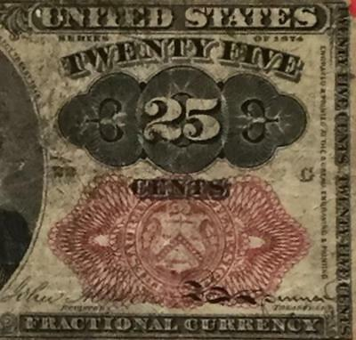 """1874 US Fractional Currency """"TWENTY FIVE CENTS"""" Rough! OLD US Currency"""