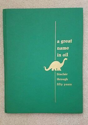 "1966 SINCLAIR Through Fifty Years BOOK ""A Great Name In Oil"" JURASSIC PARK WORLD"