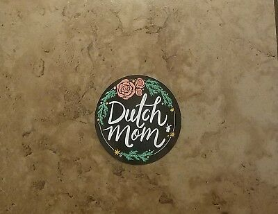 "Dutch Brothers Sticker ""Mother's Day 2018 Edition"""